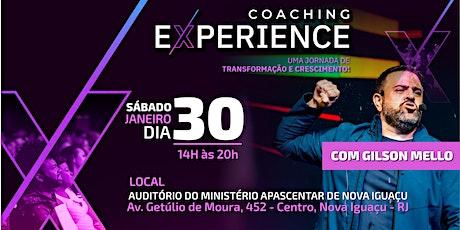 COACHING EXPERIENCE EM NOVA IGUAÇU - Com Gilson Mello bilhetes