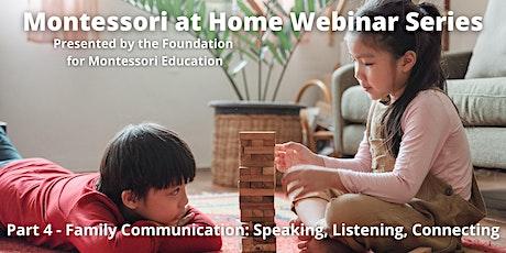 "January 30  - ""Montessori at Home"" Webinar: Family Communication tickets"
