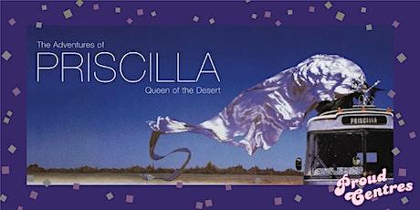 Queer Scenes and Proud Centres - Priscilla Queen of the Desert tickets