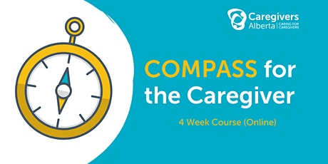 COMPASS for the Caregiver (4 Week Course) tickets
