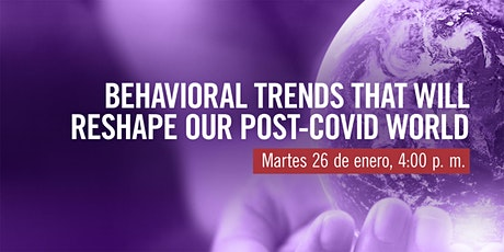 Sello verde: Behavioral Trends that Will Reshape Our Post-COVID World tickets