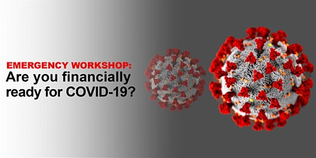 Emergency Workshop: Are you financially ready for COVID-19? 2/19 (English) tickets