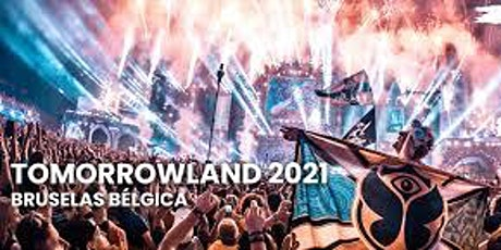 FIN DE SEMANA TOMORROWLAND BELGICA 2021 tickets