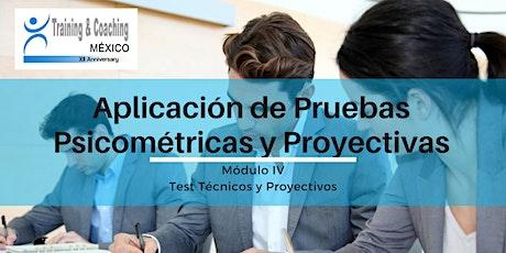 Aplicación de pruebas Psicométricas y Proyectivas - Módulo IV boletos