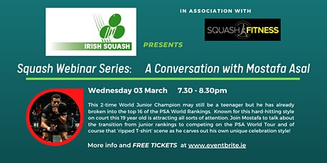 Squash:  Mostafa Asal - A Conversation with the World No.12 tickets