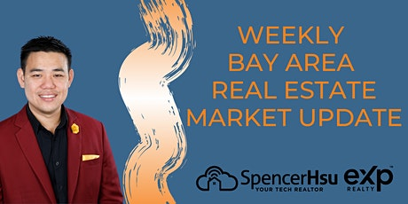Weekly Bay Area Real Estate Report- Spencer Hsu MBA Tech Realtor tickets