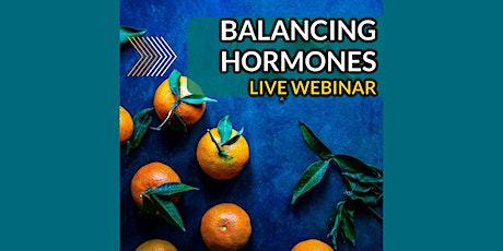 Balancing Hormones Naturally: Free Webinar tickets