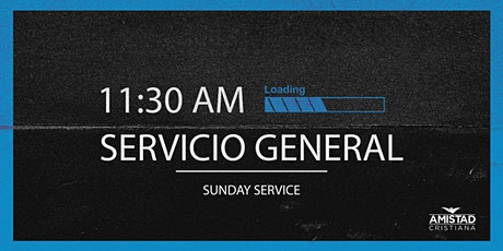 Servicio General 11:30 AM tickets