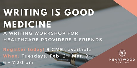 Writing is Good Medicine tickets