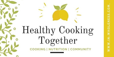 Healthy Cooking & Community tickets
