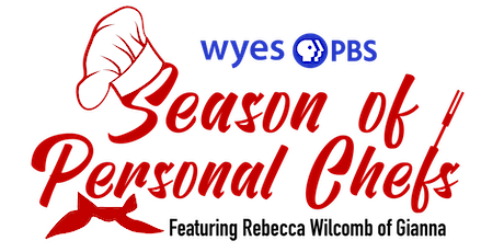 WYES Season of Personal Chefs Featuring Rebecca Wilcomb entradas