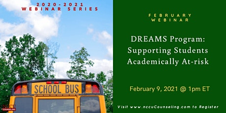 WEBINAR - DREAMS Program: Supporting Students Academically At-risk tickets
