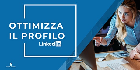 LinkedIn: come ottimizzare un profilo? biglietti
