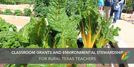 EcoRise: Classroom Grants & Environmental Stewardship: Rural Texas tickets