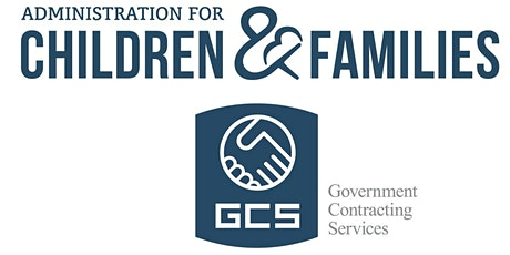 Administration for Children and Families (ACF) Virtual Industry Day tickets