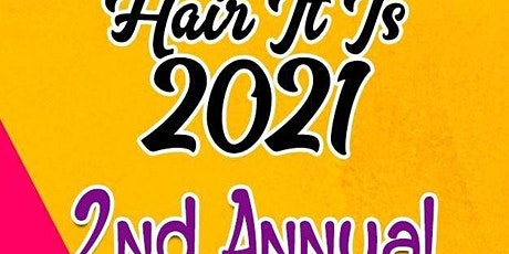 Hair It Is 2021 - 2nd Annual Virtual Conference tickets