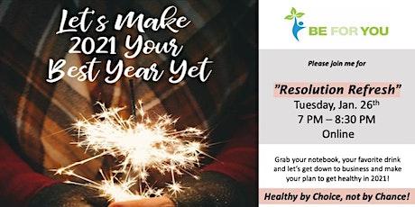 Resolution Refresh Workshop - 90 minute Online Class - Health Action Plan tickets