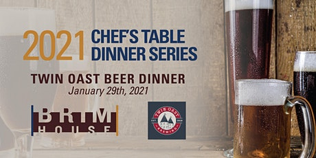 Brim House Chef's Table - Twin Oast Beer Dinner tickets