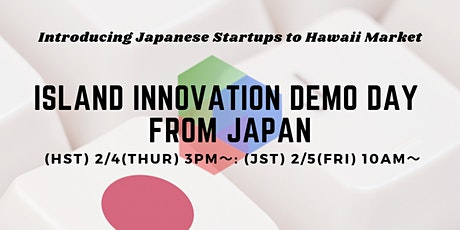 Island Innovation Demo Day From Japan tickets