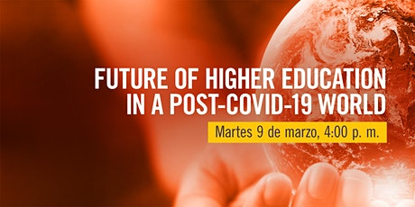 Sello verde: Future of Higher Education in a Post-Covid-19 World tickets