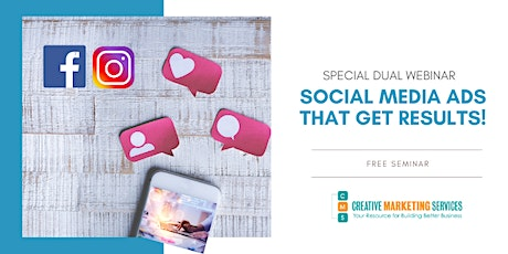 Special Dual Live Webinar - Social Media Ads that Get Results tickets