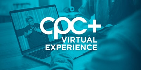 CPC+ Virtual Experience tickets