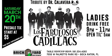 Los Fabulosos Cadillacs Tribute Saturday March 20th @ BRICKYARD BOCA RATON tickets