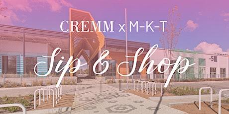 CREMM x M-K-T Sip & Shop tickets