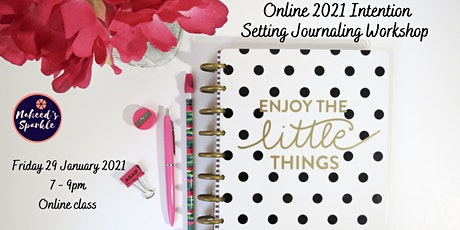 Online Mindful Journaling Intention Setting Workshop 2021 - new year! tickets