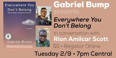 Gabriel Bump presents Everywhere You Don't Belong, with Rion Amilcar Scott tickets