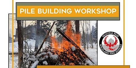 Pile Building Workshop tickets