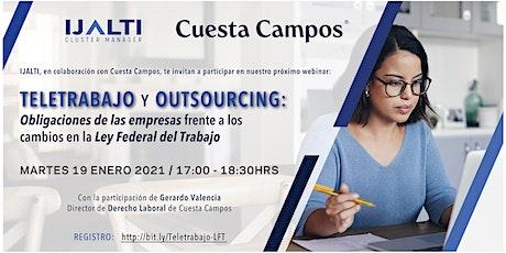 Teletrabajo y Outsourcing: Obligaciones de la empresa por cambios en la LFT entradas