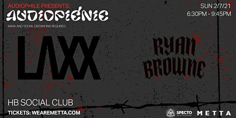 Audiopicnic Ft. LAXX and RYAN BROWNE tickets