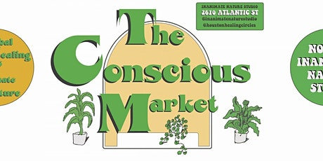 The Conscious Market + Holistic Fair - FREE Yoga and Sound Baths ! tickets