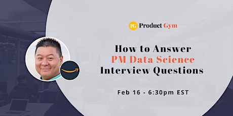 How to Answer PM Data Science Interview Questions w/ Amazon PM tickets
