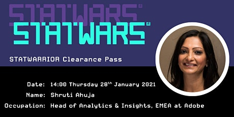 Shruti Ahuja, Head of Analytics & Insights EMEA at Adobe STATWARRIOR tickets