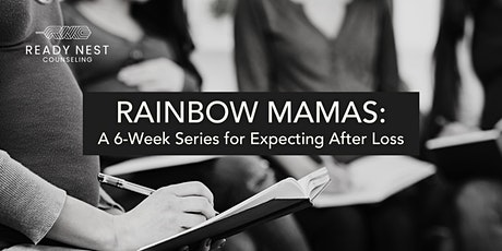 Rainbow Mamas: A 6-Week Series for Expecting After Loss tickets