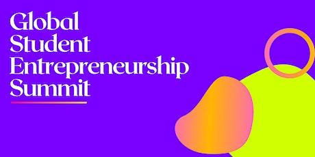 Global Student Entrepreneurship Summit tickets