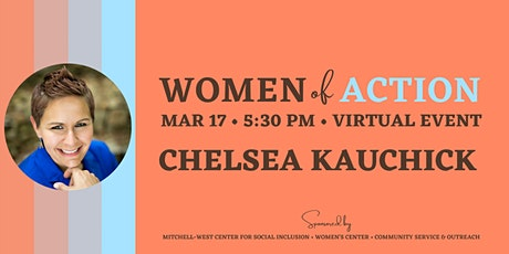 Women of Action with Chelsea Kauchick tickets