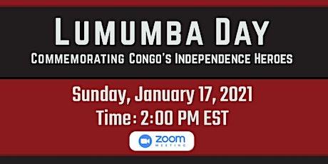 Lumumba Lives! Commemorating the Life, Death & Legacy of Patrice Lumumba tickets