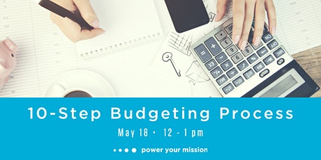 10-Step Budgeting Process tickets
