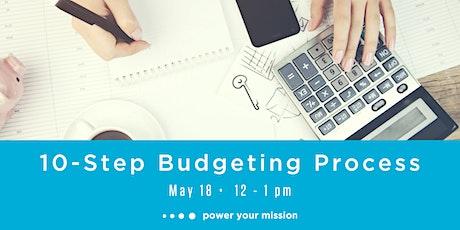 10-Step Budgeting Process tickets