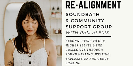 Re-Alignment | Sound Bath & Community Support Group tickets