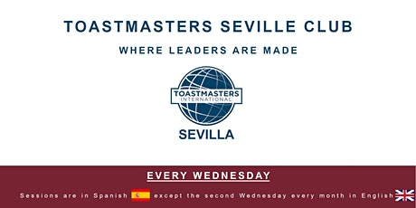 Toastmasters Sevilla in English - Improving your public speaking skills tickets