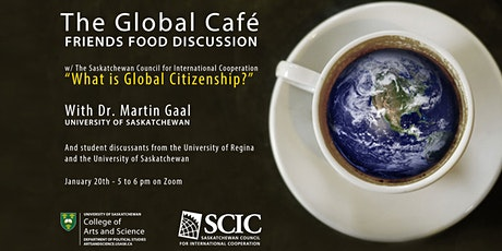 The Global Café: Friends. Food. Discussion.  What is Global Citizenship? tickets