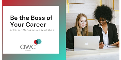Be the Boss of Your Career: A Career Management Workshop tickets