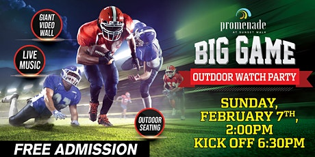"""Promenade at Sunset Walk """"Big Game"""" Outdoor Watch Party tickets"""