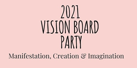 2021 Vision Board Party tickets