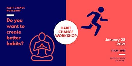 Habit Change Workshop tickets