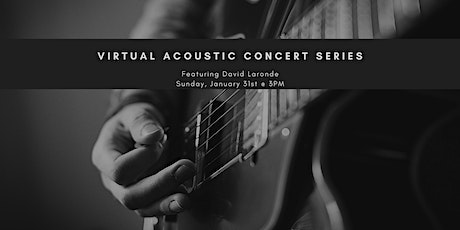 Acoustic Concert Series with David Laronde tickets